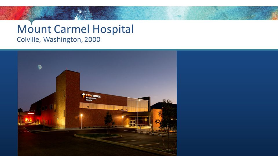 Mount Carmel Hospital Colville, Washington, 2000