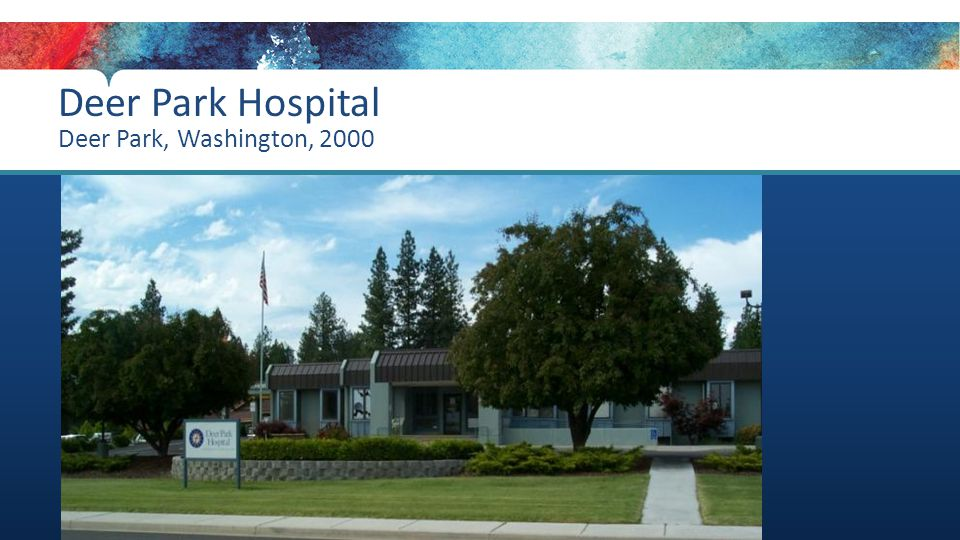Deer Park Hospital Deer Park, Washington, 2000