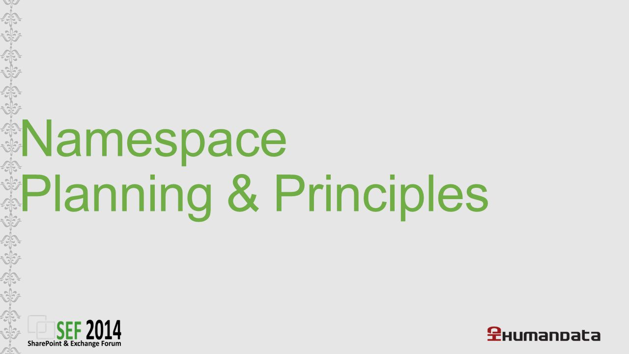 Namespace Planning & Principles