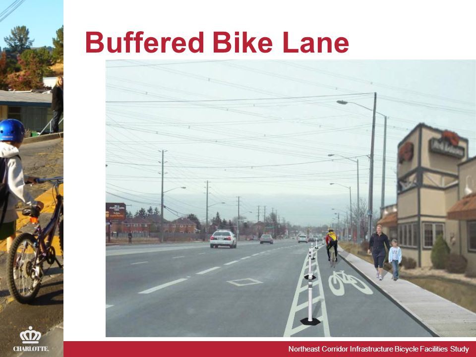 Northeast Corridor Infrastructure Bicycle Facilities Study Buffered Bike Lane