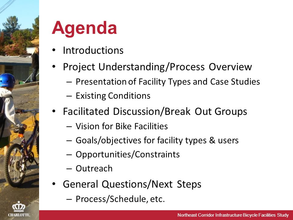 Northeast Corridor Infrastructure Bicycle Facilities Study Agenda Introductions Project Understanding/Process Overview – Presentation of Facility Type