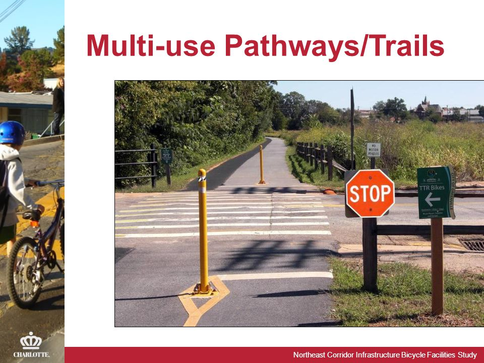 Northeast Corridor Infrastructure Bicycle Facilities Study Multi-use Pathways/Trails