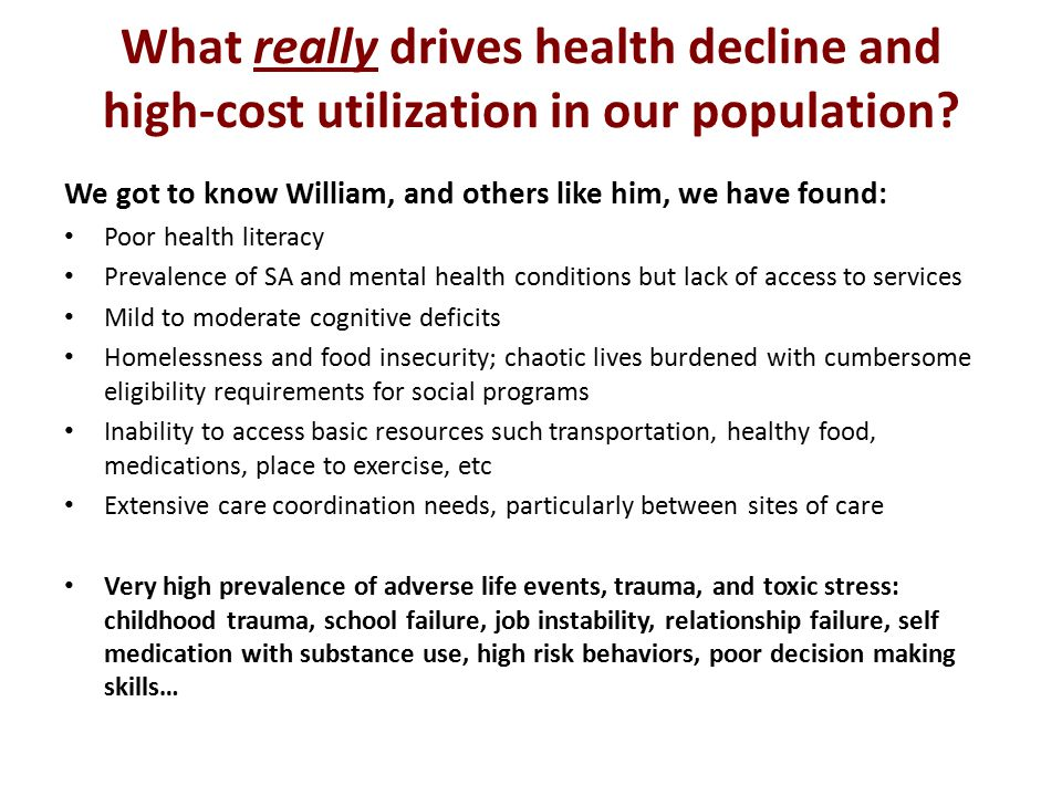 What really drives health decline and high-cost utilization in our population.