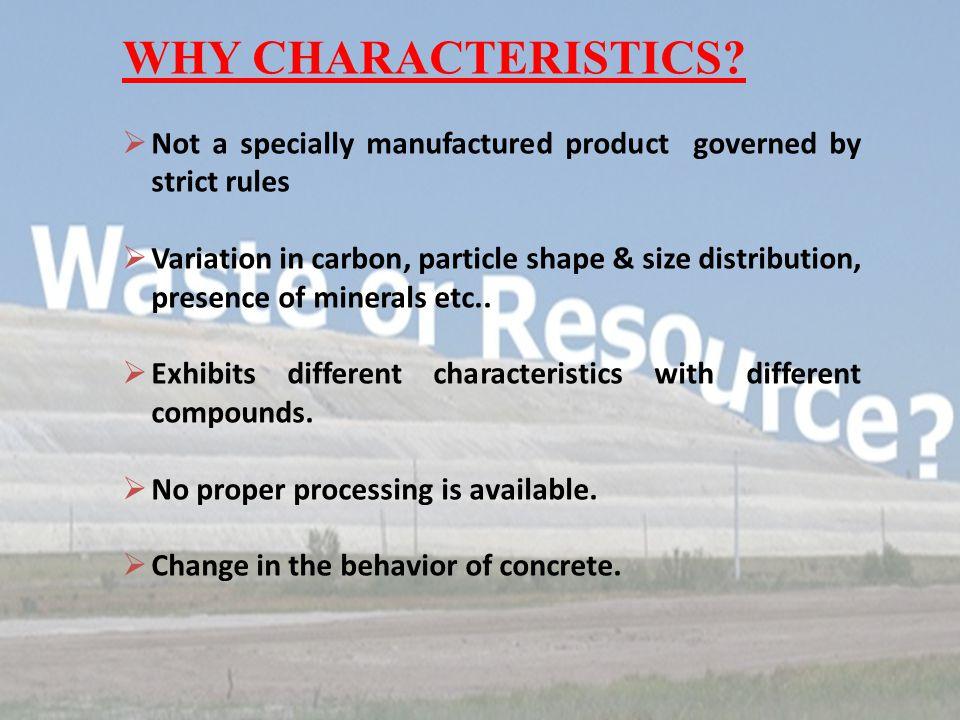 WHY CHARACTERISTICS.