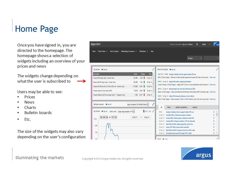 illuminating the markets News & analysis Copyright © 2014 Argus Media Ltd.