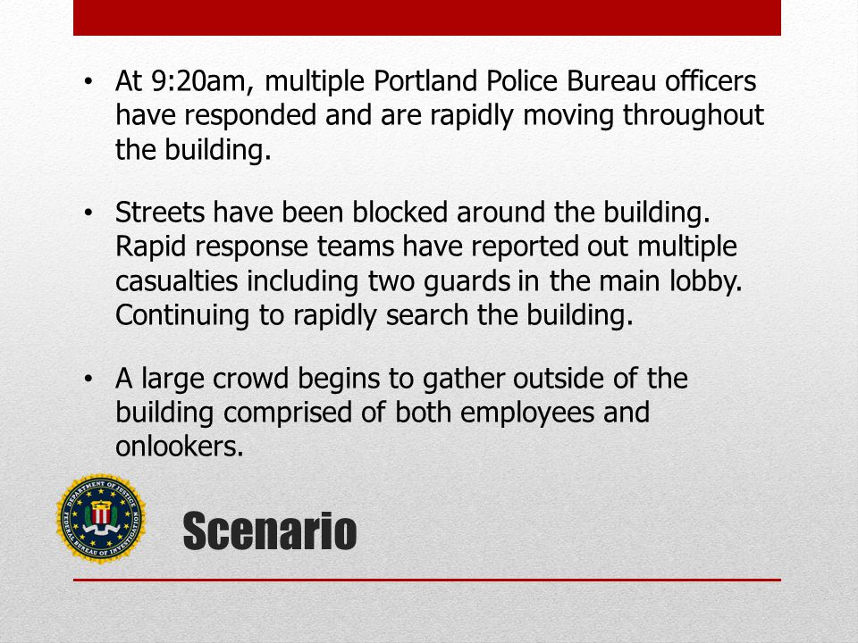 At 9:20am, multiple Portland Police Bureau officers have responded and are rapidly moving throughout the building.