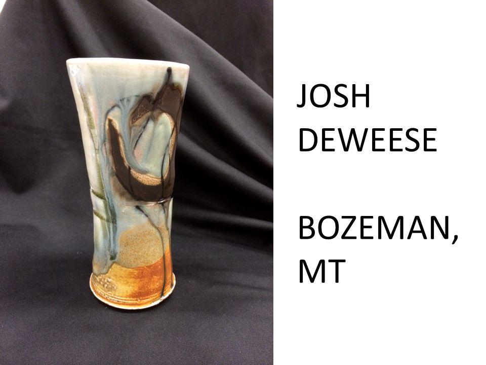JOSH DEWEESE BOZEMAN, MT