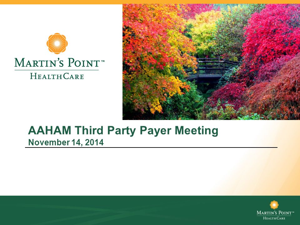 AAHAM Third Party Payer Meeting November 14, 2014