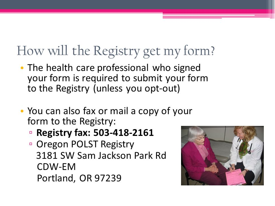 How will the Registry get my form.