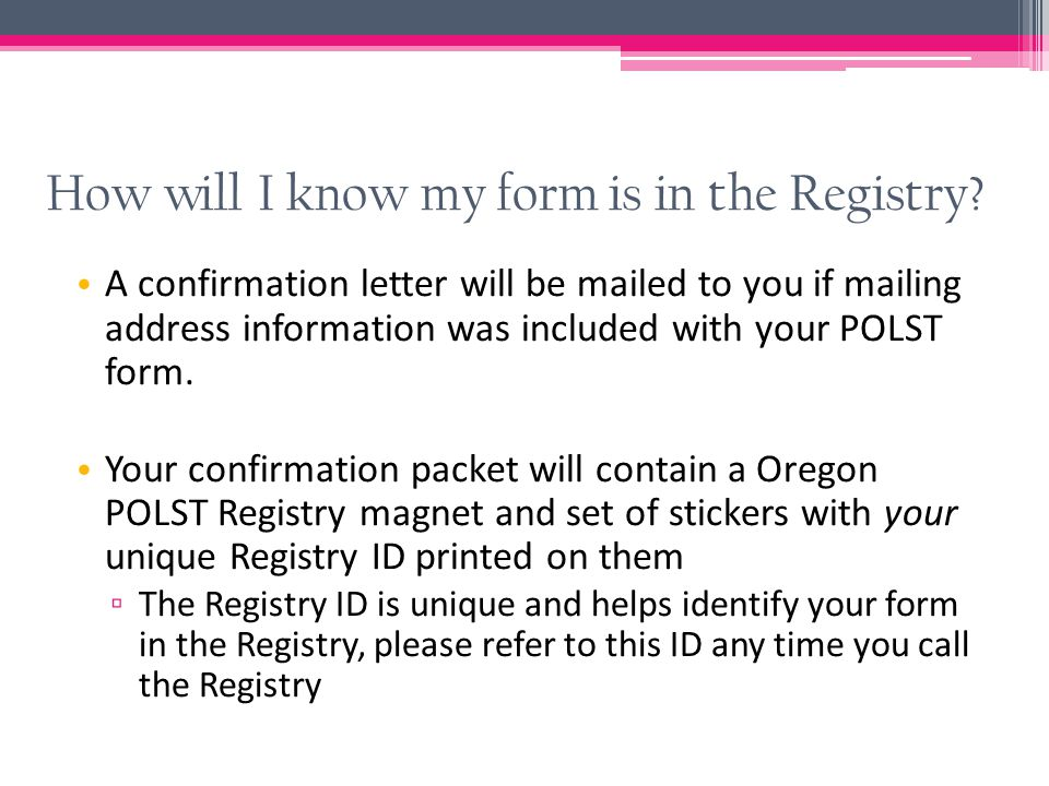 How will I know my form is in the Registry.