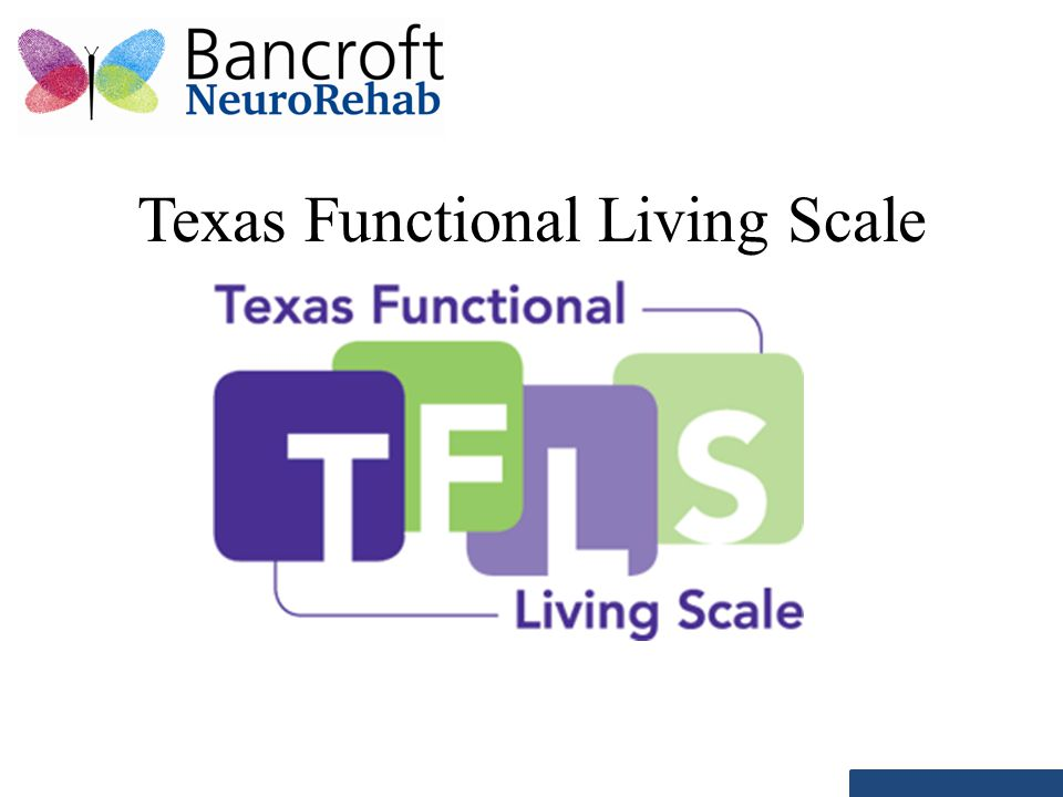 Texas Functional Living Scale