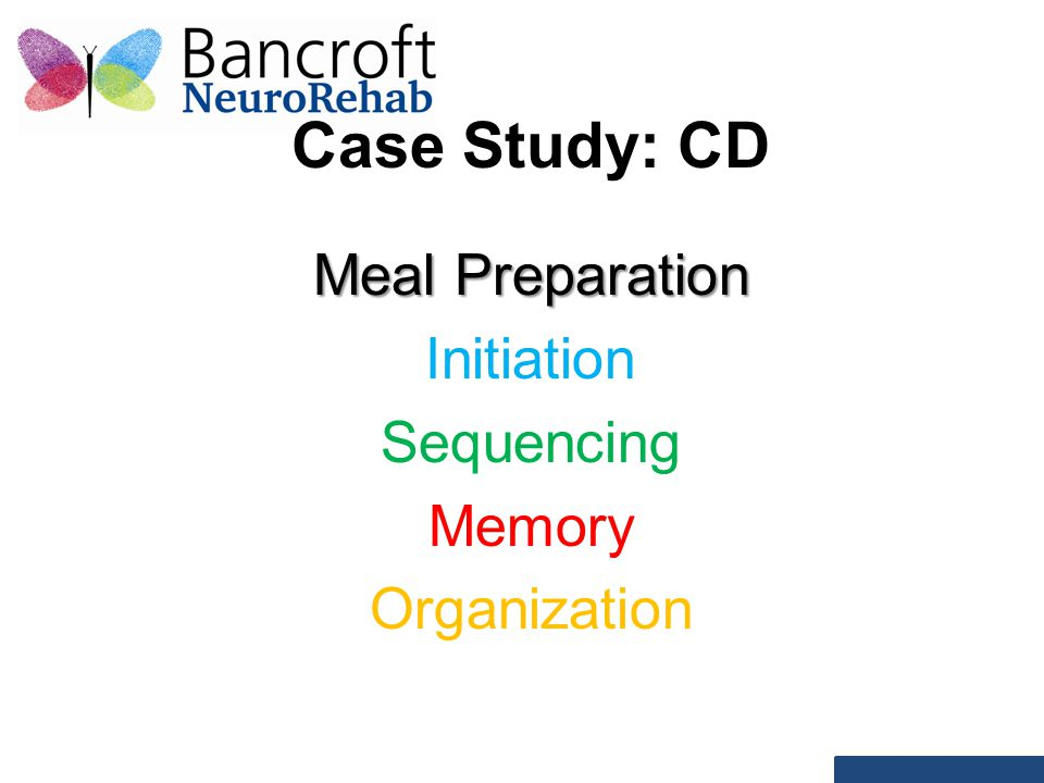 Case Study: CD Meal Preparation Initiation Sequencing Memory Organization