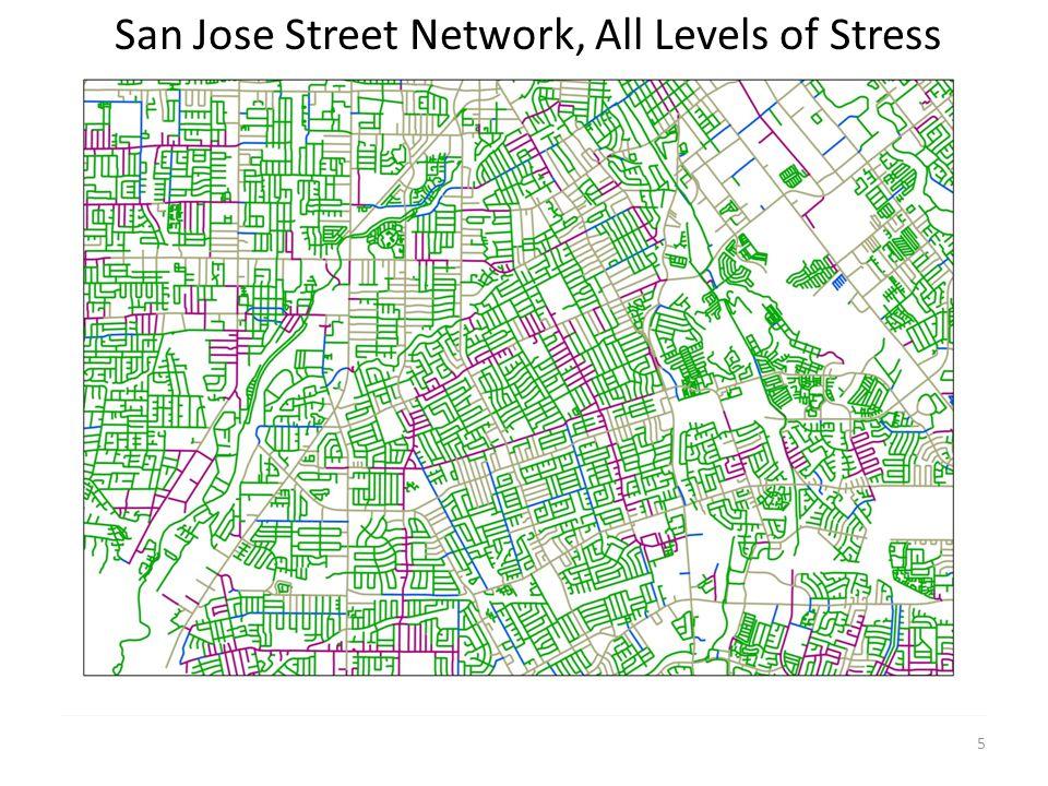 5 San Jose Street Network, All Levels of Stress