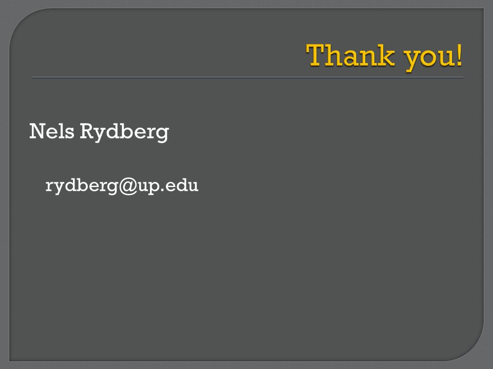 Nels Rydberg rydberg@up.edu