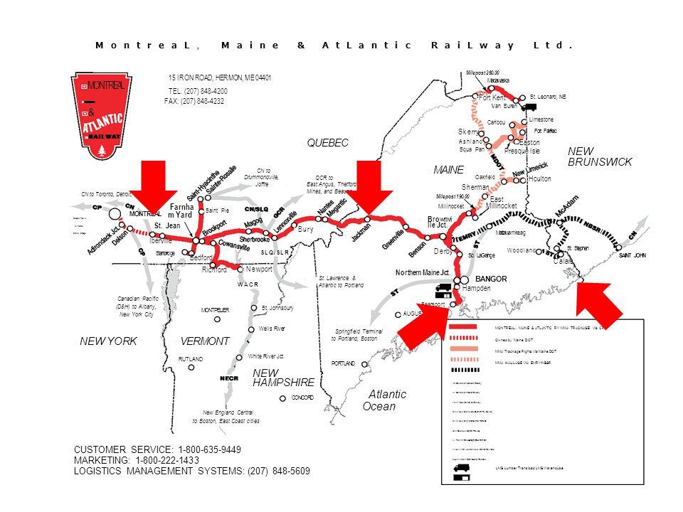  MontreaL, Maine & AtLantic RaiLway Ltd.  Canadian Pacific to Toronto, Detroit, Chicago  CUSTOMER SERVICE: 1-800-635-9449  MARKETING: 1-800-222-14