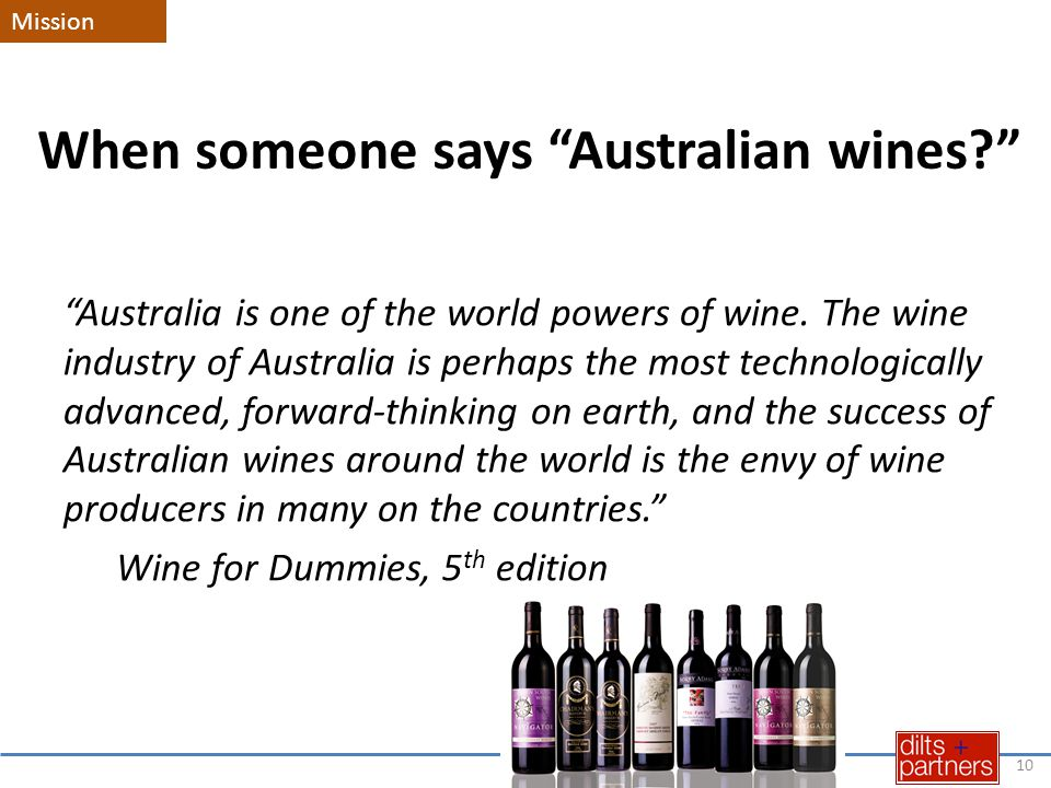 When someone says Australian wines Australia is one of the world powers of wine.