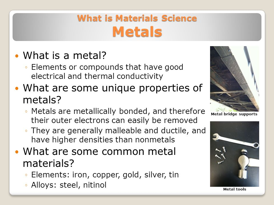 What is Materials Science Metals What is a metal.