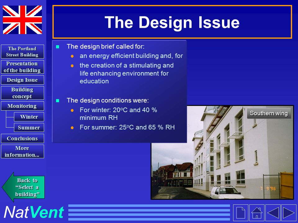 NatVent Presentation of the building Presentation of the building Building concept Building concept Conclusions The Portland Street Building The Portland Street Building More information...