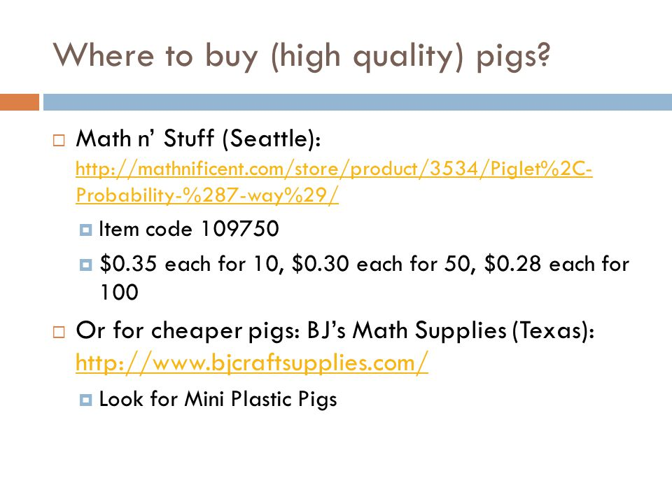 Where to buy (high quality) pigs.