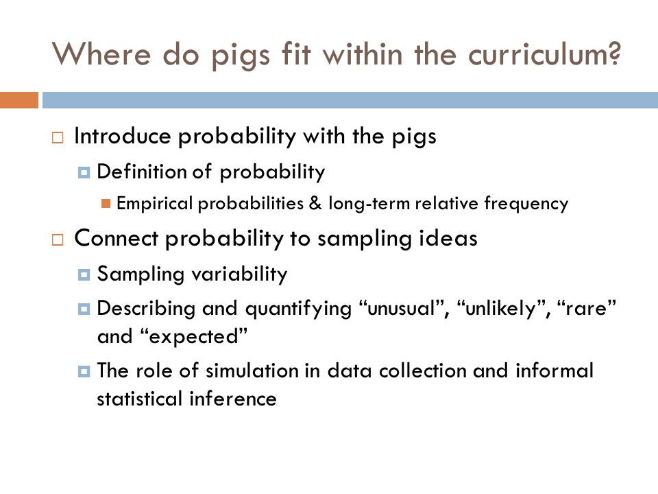 Where do pigs fit within the curriculum.