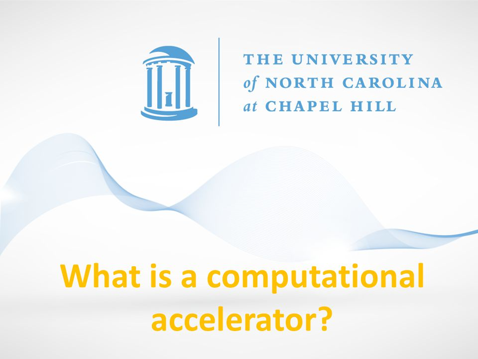 What is a computational accelerator