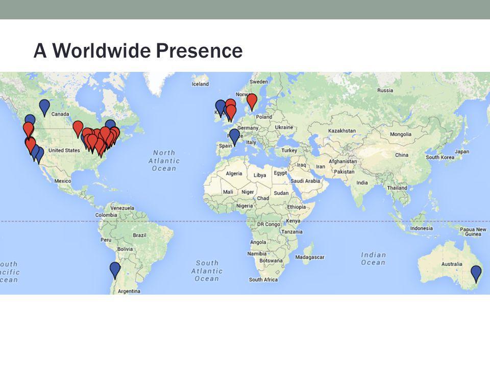 A Worldwide Presence