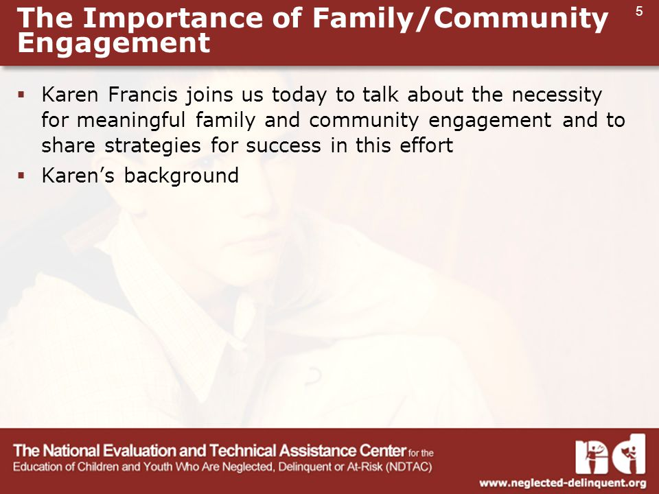 5  Karen Francis joins us today to talk about the necessity for meaningful family and community engagement and to share strategies for success in this effort  Karen's background The Importance of Family/Community Engagement