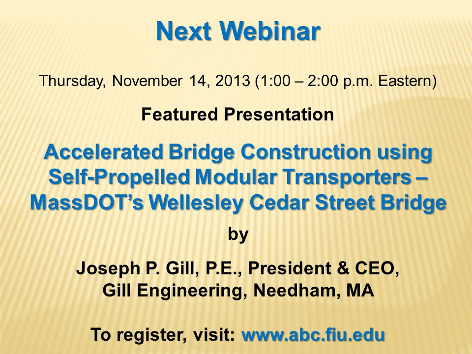 Next Webinar Thursday, November 14, 2013 (1:00 – 2:00 p.m.