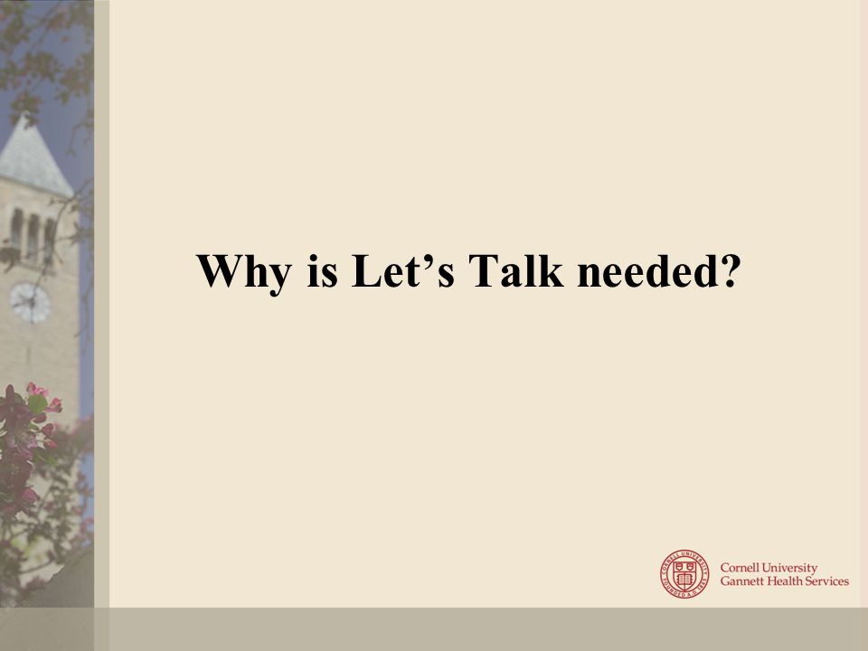 Why is Let's Talk needed