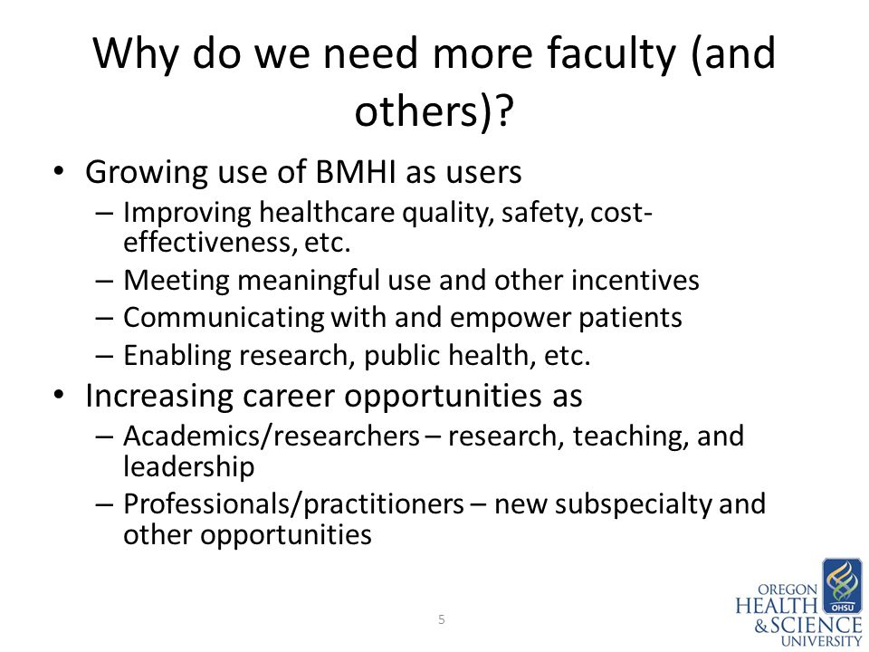Why do we need more faculty (and others).