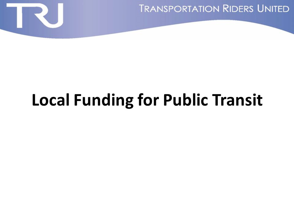 Local Funding for Public Transit