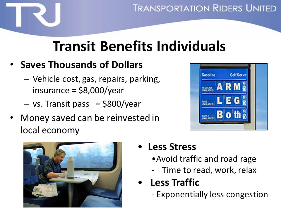 Transit Supports Communities Ensure Independence and Community Participation for all – Many people are too young, too old, or physically unable to drive Healthier Living through Physical Activity – Walking to and from transit stations – Compact, walkable neighborhoods encourage physical activity