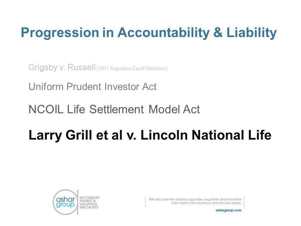 Progression in Accountability & Liability Grigsby v.