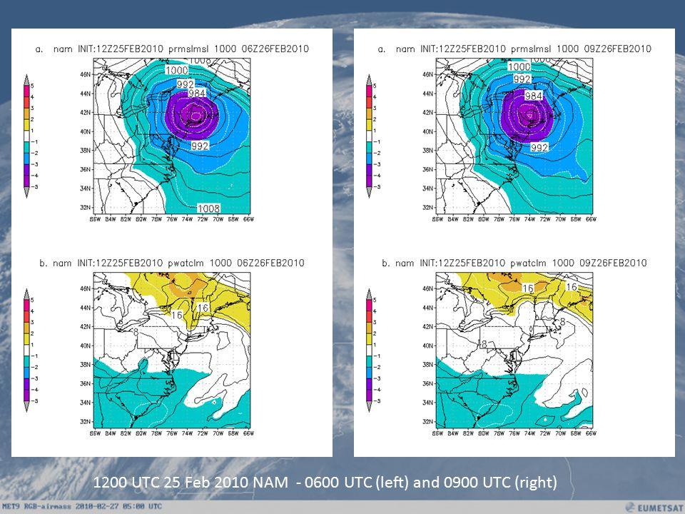 1200 UTC 25 Feb 2010 NAM - 0600 UTC (left) and 0900 UTC (right)