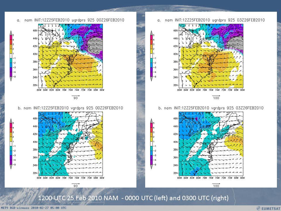 1200 UTC 25 Feb 2010 NAM - 0000 UTC (left) and 0300 UTC (right)