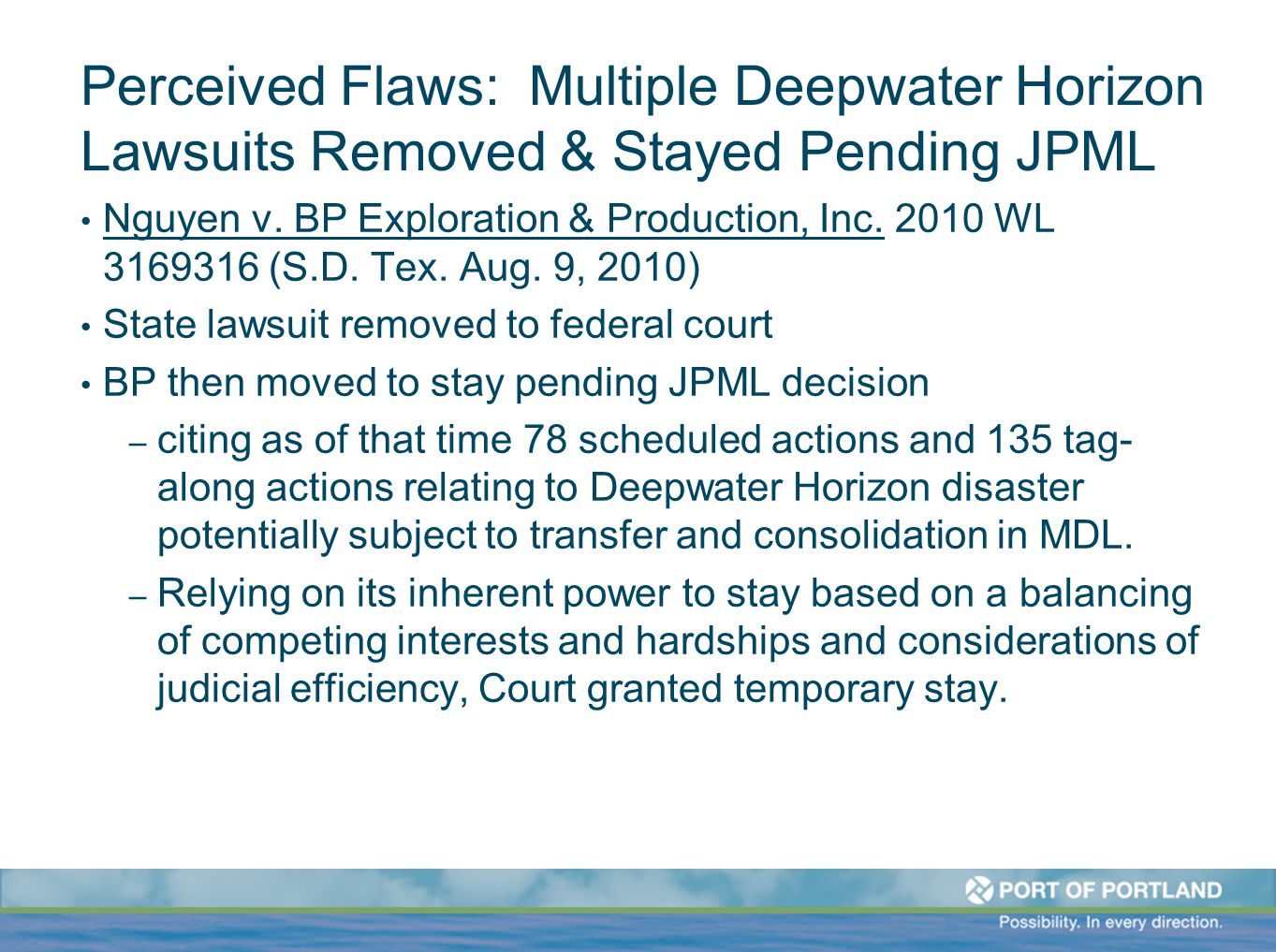 Perceived Flaws: Multiple Deepwater Horizon Lawsuits Removed & Stayed Pending JPML Nguyen v.