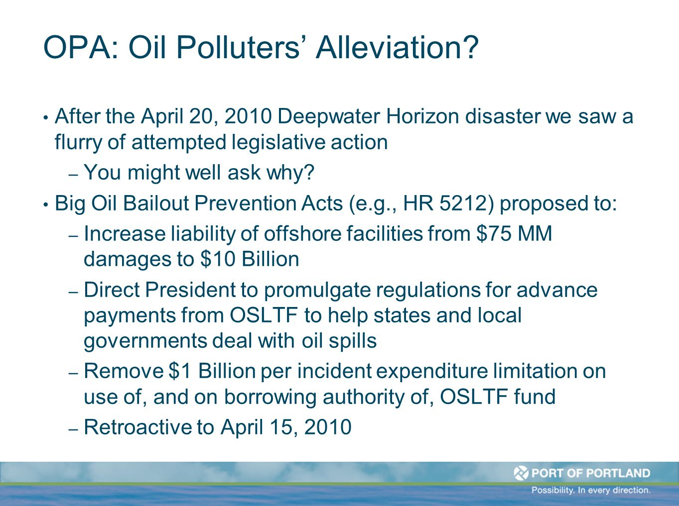OPA: Oil Polluters' Alleviation.