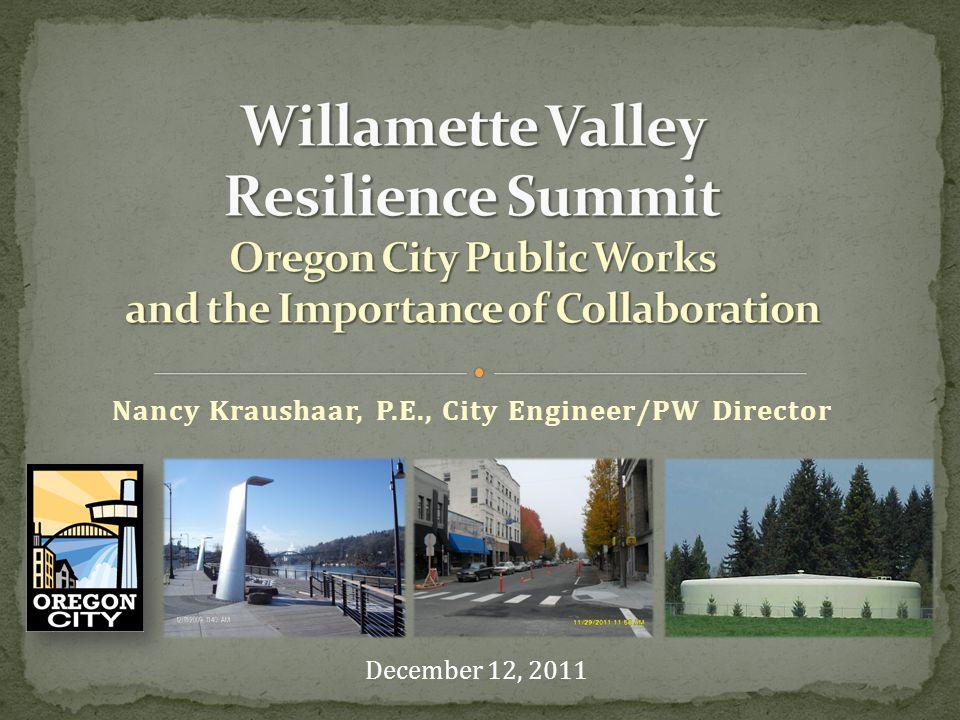 Nancy Kraushaar, P.E., City Engineer/PW Director December 12, 2011