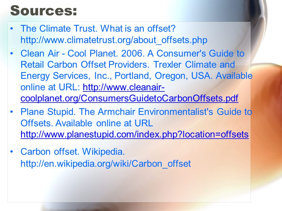 Sources: The Climate Trust. What is an offset.