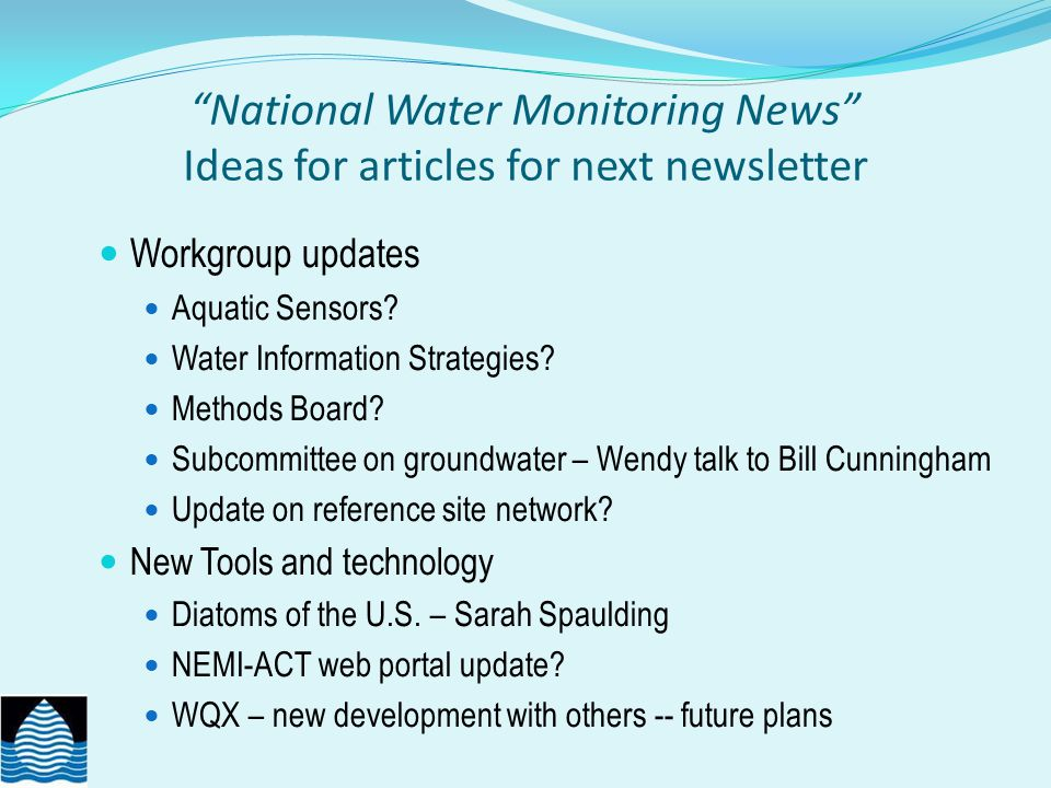 National Water Monitoring News Ideas for articles for next newsletter National Monitoring Networks Articles of Interest Invasive species Asian Carp – Mississippi River/ Great Lakes separation Spartina – collaborative effort, tribes, vol.