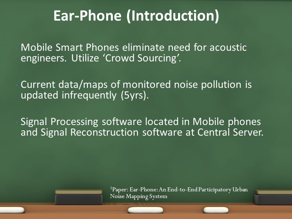 Ear-Phone(Simulation) 1 Paper: Ear-Phone: An End-to-End Participatory Urban Noise Mapping System Ear-Phone 'Reconstruction accuracy' comparison of Projection and Raw-Data methods.