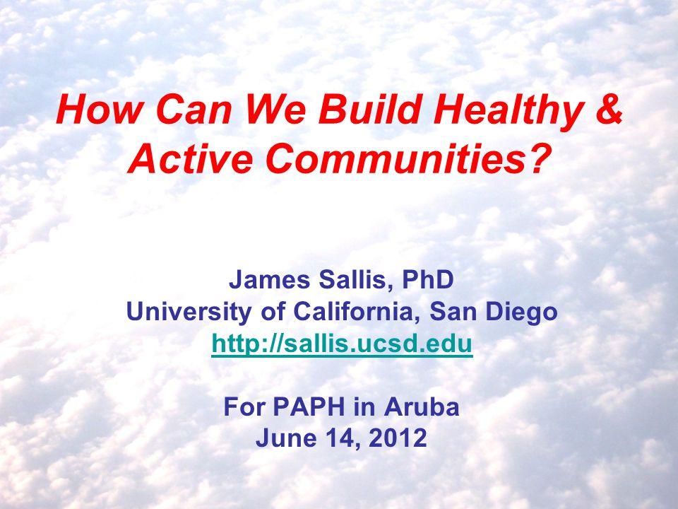 How Can We Build Healthy & Active Communities.