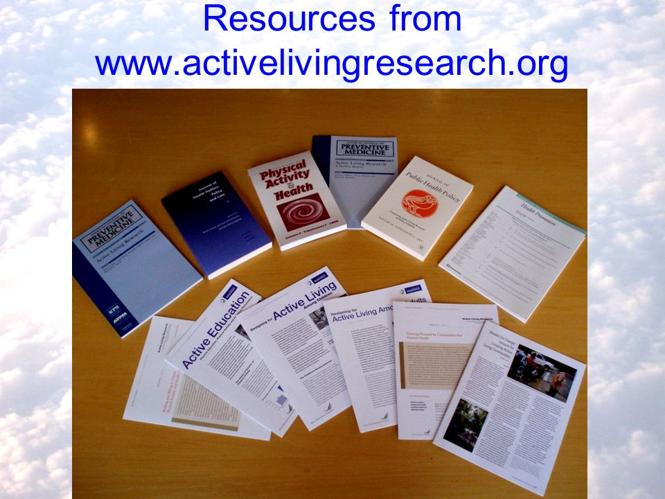 Resources from www.activelivingresearch.org