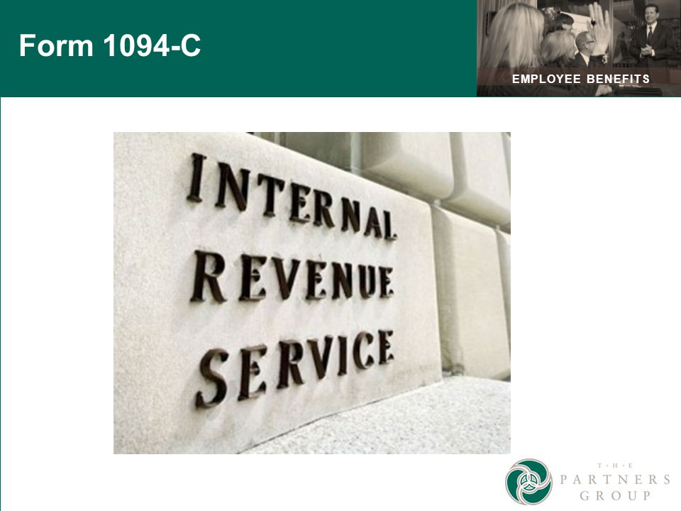 EMPLOYEE BENEFITS Form 1094-C