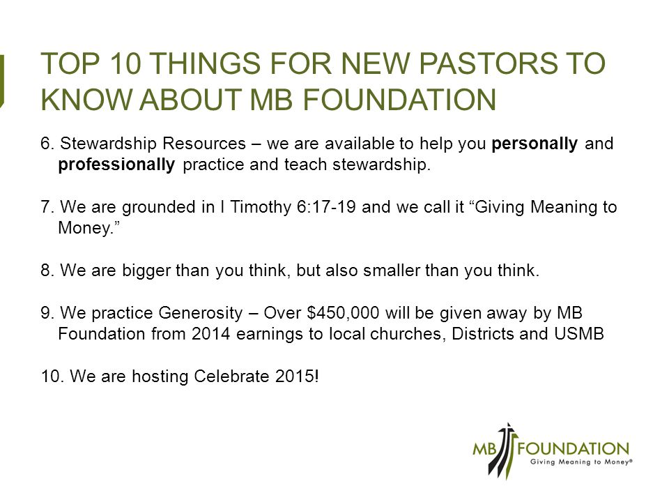 TOP 10 THINGS FOR NEW PASTORS TO KNOW ABOUT MB FOUNDATION 6.