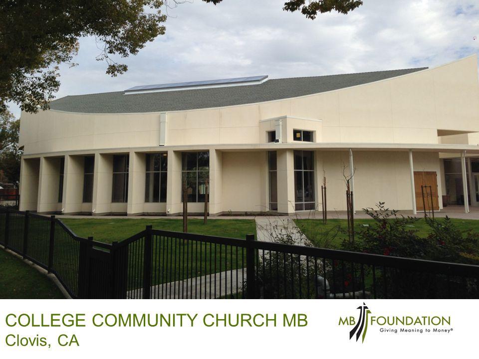 LLEGE COMMUNITY CHURCH Clovis, CA COLLEGE COMMUNITY CHURCH MB Clovis, CA