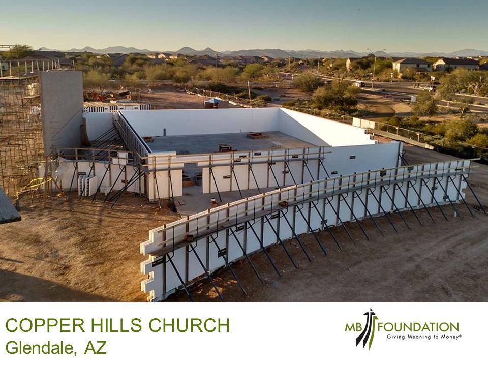 COPPER HILLS CHURCH Glendale, AZ