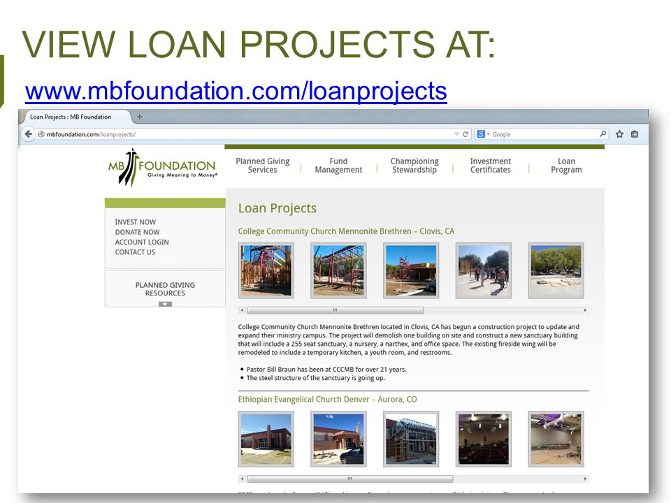 VIEW LOAN PROJECTS AT: www.mbfoundation.com/loanprojects