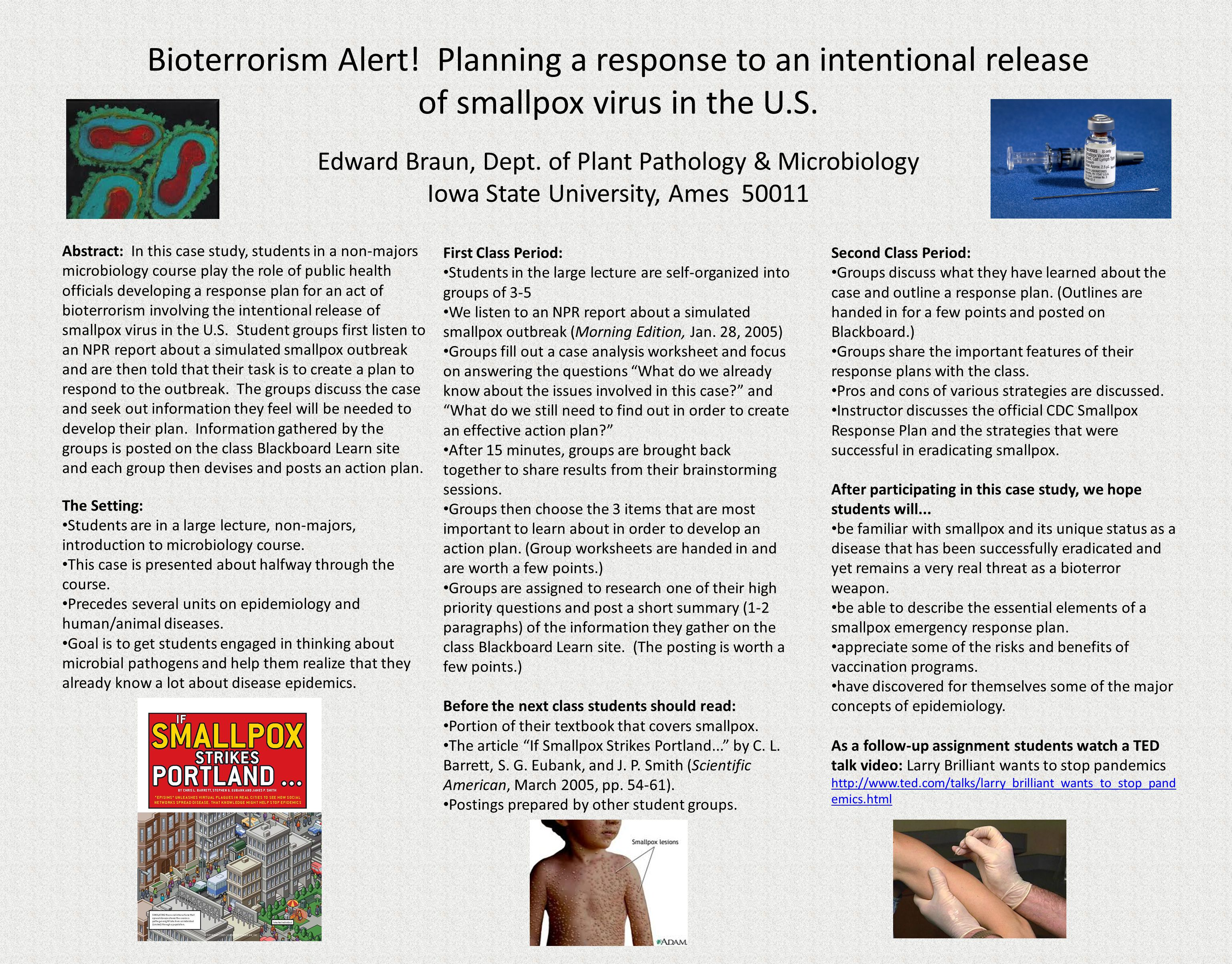 Bioterrorism Alert. Planning a response to an intentional release of smallpox virus in the U.S.