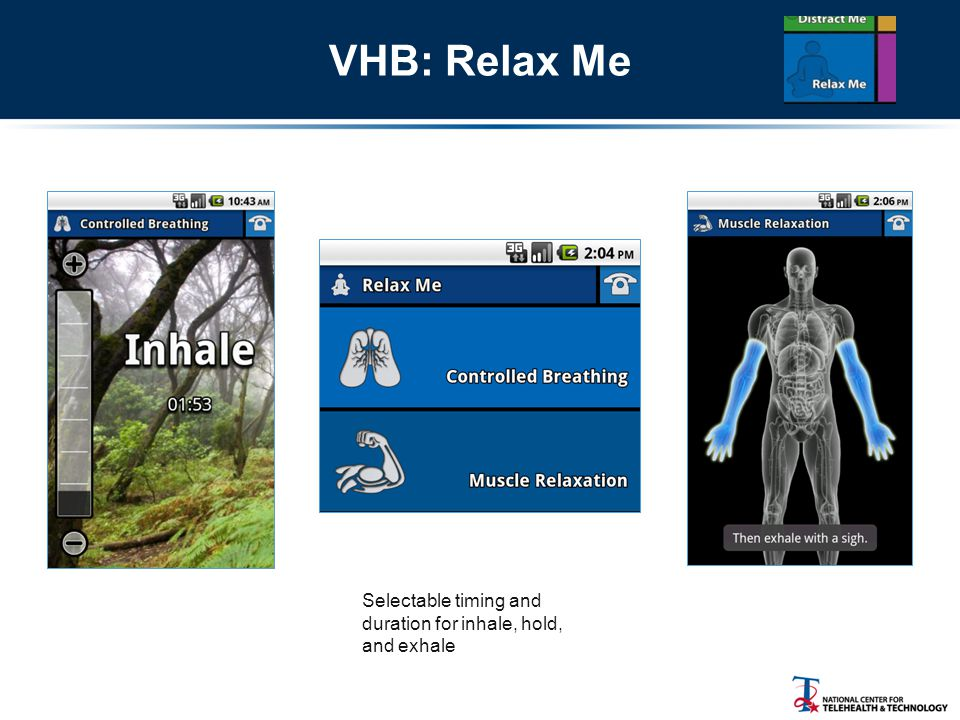 VHB: Relax Me Selectable timing and duration for inhale, hold, and exhale